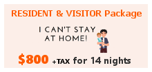 Resident & Visitor Package $800+tax for 14 nights